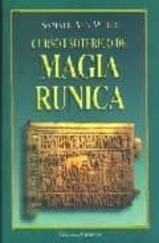 curso esoterico de magia runica: mensaje de navidad 1968-1969-samael aun weor-9788488625304