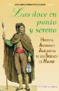 Titantitan.mx Las Doce En Punto Y Sereno: Historia, Avatares Y Anecdotas De Los Serenos De Madrid Image