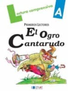 lectura comprensiva a (ogro cantarudo)-9788489655904