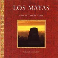 Garumclubgourmet.es Los Mayas: Vida, Mitologia Y Arte Image