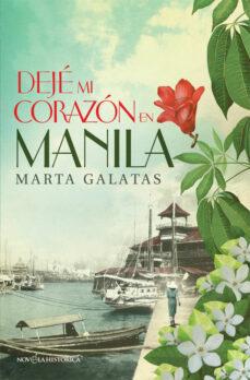Descargas de libros electrónicos gratuitos de Epub DEJE MI CORAZON EN MANILA  in Spanish