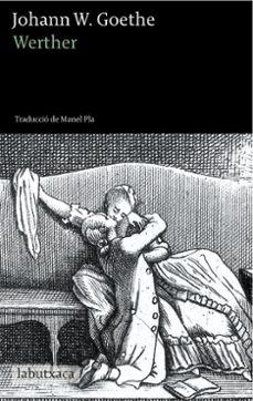 Descarga un libro de google books en línea WERTHER de JOHANN WOLFGANG VON GOETHE 9788490660904 (Spanish Edition)