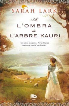 a l ombra de l arbre kauri-sarah lark-9788490702604