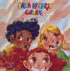 PARA HACERTE GRANDE - MARISOL PERALES | Adahalicante.org