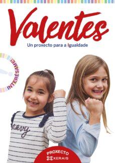VALENTES. UN PROXECTO PARA A IGUALDADE GALICIA