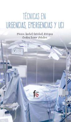 Descargas de libros electrónicos en formato txt TECNICAS EN URGENCIAS, EMERGENCIAS Y UCI
