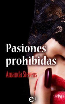 pasiones prohibidas (ebook)-amanda stevens-9788491700104