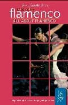 Descargar TODO SOBRE FLAMENCO / ALL ABOUT FLAMENCO gratis pdf - leer online