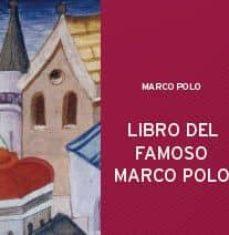 libro del famoso marco polo veneciano (2 vol.)-9788493534004