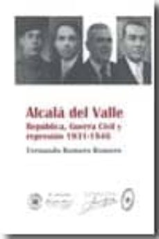 Geekmag.es Alcala Del Valle. Republica, Guerra Civil Y Represion 1931-1946 Image