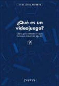¿qué es un videojuego?-isaac lopez redondo-9788494288104