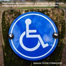 Bressoamisuradi.it Habilidades De Comunicacion Y Promocion De Conductas Adaptadas De La Persona Con Discapacidad. Uf0800 Image