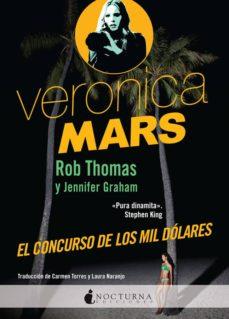 Ebooks descargar gratis kindle VERONICA MARS: EL CONCURSO DE LOS MIL DOLARES