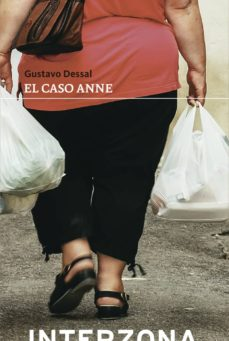 Descargando un libro kindle a ipad EL CASO ANNE in Spanish 9788494978104 de GUSTAVO DESSAL
