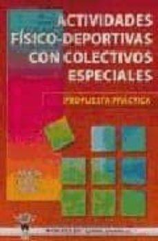 Concursopiedraspreciosas.es Actividades Fisico-deportivas Con Colectivos Especiales: Propuest As Practicas Image