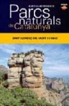 Relaismarechiaro.it Pacrs Naturals De Catalunya: Sant Llorenç Del Munt I L Obac Image