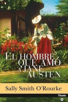 Enmarchaporlobasico.es El Hombre Que Amo A Jane Austen Image
