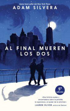 Descarga gratuita de libro de cuenta AL FINAL MUEREN LOS DOS 9788496886704 DJVU de ADAM SILVERA in Spanish