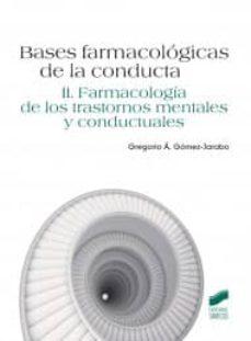 Libros de audio gratuitos en línea descarga gratuita BASES FARMACOLOGICAS DE LA CONDUCTA (II): FARMACOLOGIA DE LOS TRA STORNOS MENTALES Y CONDUCTUALES