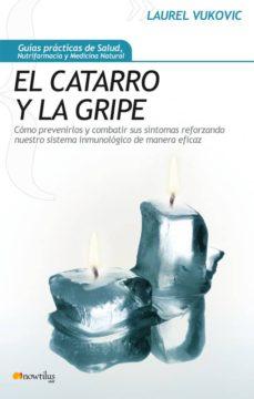 EL CATARRO Y LA GRIPE - LAUREL VUKOVIC | Triangledh.org