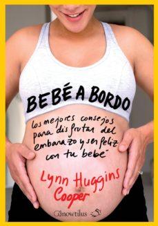 Descargar libros de audio gratis para ipod BEBE A BORDO de LYNN HUGGINS-COOPER PDF RTF PDB (Spanish Edition)
