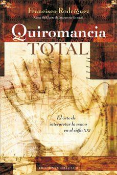 Emprende2020.es Quiromancia Total: El Arte De Interpretar La Mano En El Siglo Xxi Image