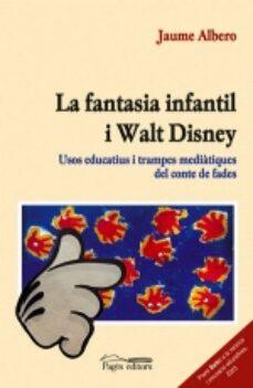 Eldeportedealbacete.es La Fantasia Infantil I Walt Disney: Usos Educatius I Trampes Medi Atiques Del Conte Image