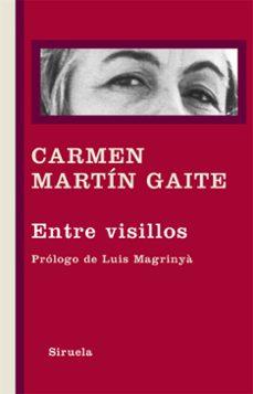 Ebook descarga gratuita deutsch ENTRE VISILLOS iBook RTF DJVU (Spanish Edition) 9788498416404