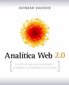 analítica web 2.0 (ebook)-kaushik avinash-9788498750904