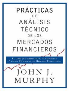 analisis tecnico de los mercados financieros john murphy pdf descargar