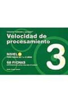 velocidad de procesamiento nivel 3: para niños de 7 a 11 años 60 fichas-jesus jarque garcia-9788498961904