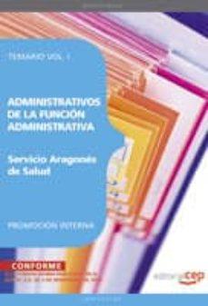 Vinisenzatrucco.it Administrativos De La Funcion Administrativa Del Servicio Aragone S De Salud. Promocion Interna. Temario Vol. I. Image