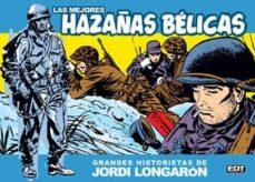 Curiouscongress.es Las Mejores Hazañas Belicas: Grandes Historietas De Jordi Longaro N Image