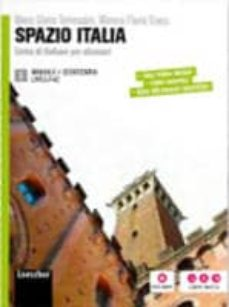 Descargas de libros electrónicos para teléfonos Android SPAZIO ITALIA 3 + DVD: CORSO DI ITALIANO PER STRANIERI PDB iBook (Spanish Edition)