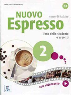 Libro en línea descargar pdf gratis NUOVO ESPRESSO 2 (LIBRO +DVD) en español