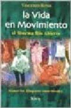 Padella.mx La Vida En Movimiento: El Sistema Rio Abierto. Sanar Los Bloques Emocionales Image