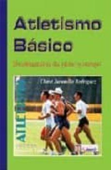 atletismo basico: fundamentos de pista y campo-clareth jaramillo rodriguez-9789589401804
