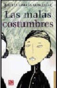 LAS MALAS COSTUMBRES - JULIETA GARCIA GONZALEZ | Triangledh.org