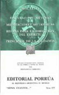 Relaismarechiaro.it Discurso Del Metodo ; Meditaciones Metafisicas ; Reglas Para La D Ireccion Del Espiritu ; Principios De La Filosofia Image