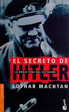 Relaismarechiaro.it El Secreto De Hitler. La Doble Vida Del Dictador Image
