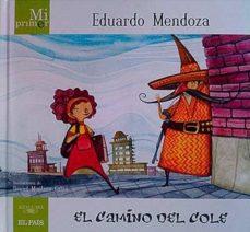 Permacultivo.es Mi Primer Eduardo Mendoza. El Camino Del Cole Image