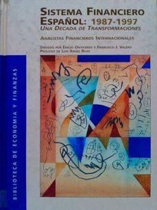 SISTEMA FINANCIERO ESPAÑOL: 1987-1997 - VVAA | Triangledh.org