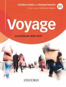 Descargas de torrents de libros de audio gratis VOYAGE B2 STUDENT S BOOK AND DVD PACK  9780190518714 de