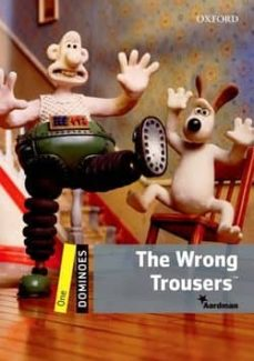 dominoes level 1: the wrong trousers-9780194247214