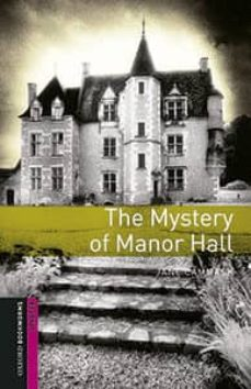 Ebooks para joomla descarga gratuita OXFORD BOOKWORMS MYSTERY OF MANOR HALL MP3 PACK CHM de  9780194620314