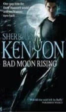 bad moon rising-sherrilyn kenyon-9780749909314