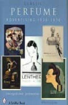 CLASSIC PERFUME: ADVERTISING 1920 - 1970 - JACQUELINE JHONSON | Adahalicante.org