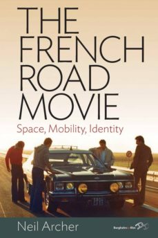 the french road movie (ebook)-neil archer-9780857457714