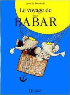 le voyage de babar-jean de brunhoff-9782013986014