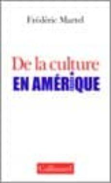 de la culture en amerique-frederic martel-9782070779314